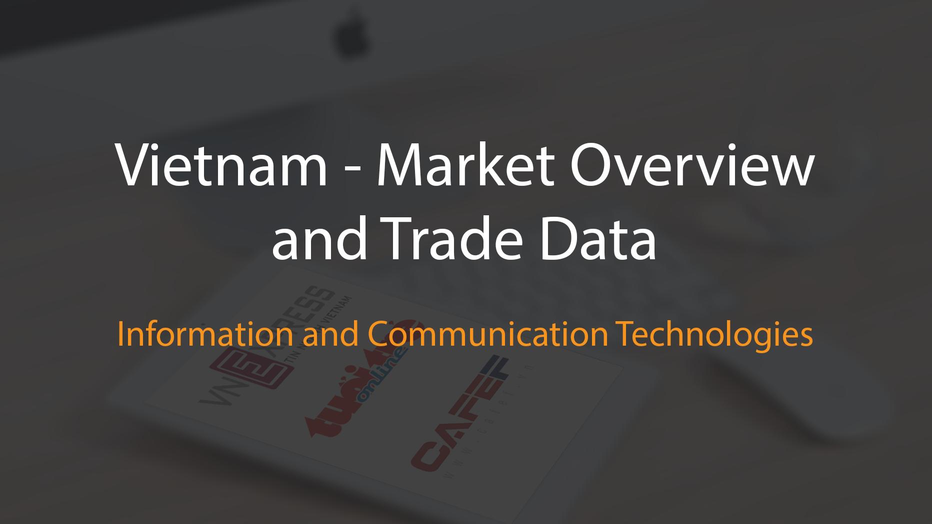 Vietnam internet communication technology market overview